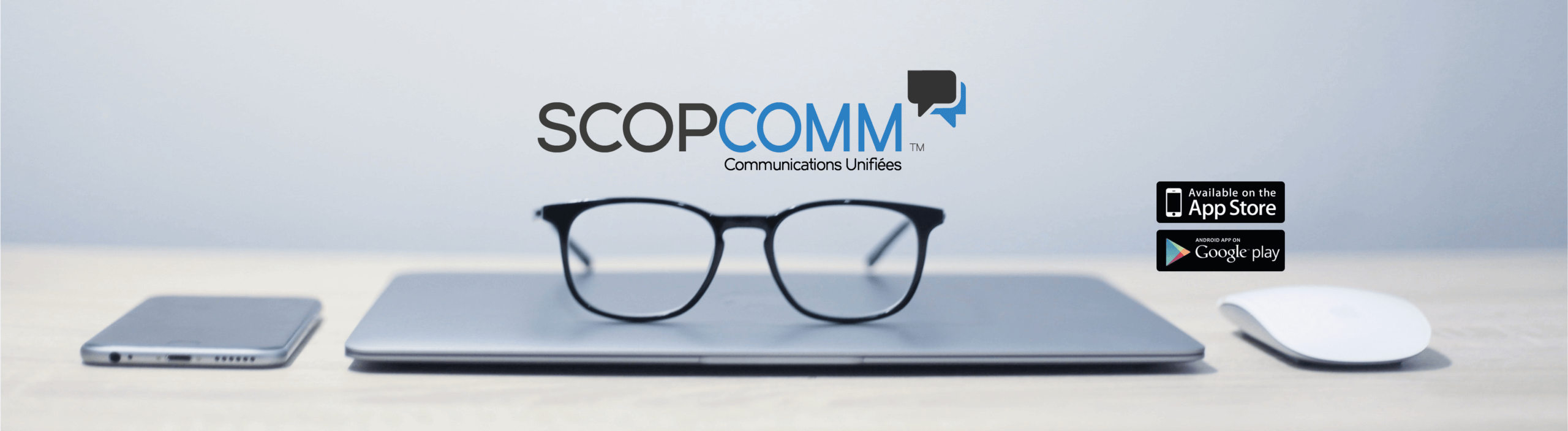 SCOPCOMM_SCOPTEL_APPLICATION_COMMUNICATIONSUNIFIEES
