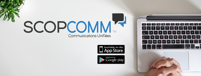 scopcomm application - scoptel ipbx - montreal - communications unifiees